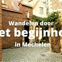 Wandelen door het Begijnhof in Mechelen