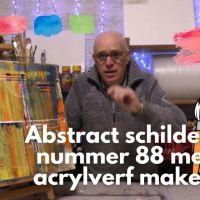 Abstract schilderij nummer 88 Abstract painting number 88