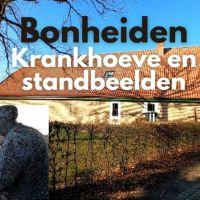 Bonheiden, de Krankhoeve en het bos en standbeelden